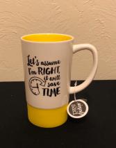 I'm Right... Mug with Silicone Base