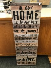 In Our Home 16' X 47' Wood Sign