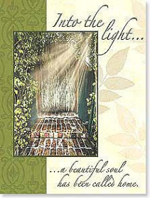 Into the Light Sympathy Card
