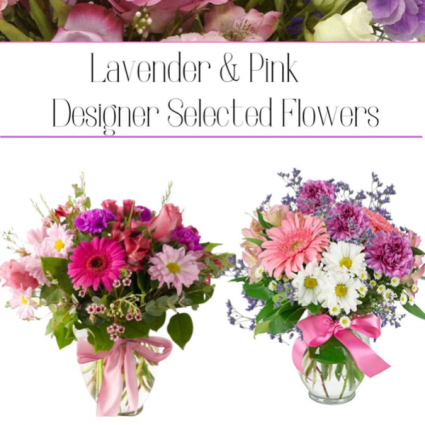 Lavender & Pink-Designer's Choice
