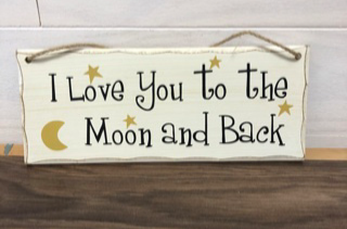 Love you to the moon 4x10 wood sign