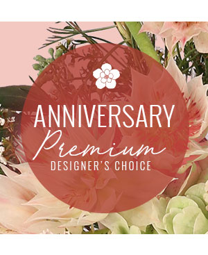 Lovely Anniversary Florals Premium Designer's Choice in Sonora, CA | SONORA FLORIST AND GIFTS