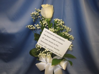 Memorial Rose Bud Vase, $19.95 Delivery to local funeral homes, Card reads: A memorial contribution has been made in honor of Jane Doe to the American Cancer Society, from, Mr. and Mrs. John Doe