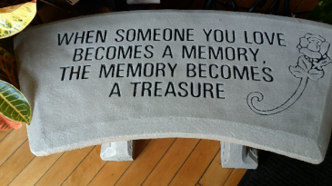 Memory a Treasure  Sympathy Bench
