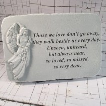 """Memory Stone - """"Those we love don't go away"""" A non-traditional sentiment to show your sympathy"""