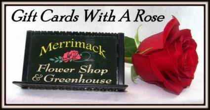 Merrimack Flower Shop Gift Card Gift Card