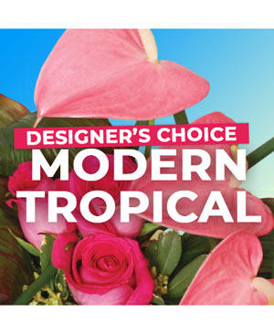 Modern Tropical Florals Designer's Choice in Ralston, NE | A FLOWER BASKET