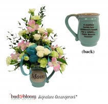 *SOLD OUT* Mom Mug Floral Arrangement