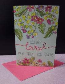 Mother's Day Card You Are Loved