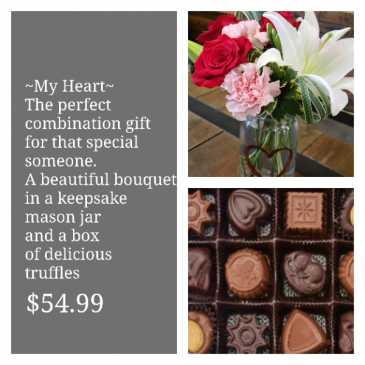 My Heart An adorable arrangement in a mason jar paired with a box of truffles