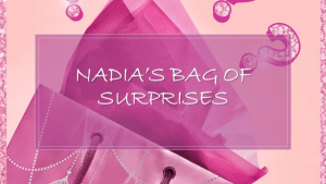 Nadia's Bag of Surprises ULTIMATE PACKAGE in Longwood, FL | Novelties By Nadia Flowers & More