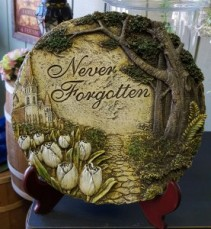 """ Never Forgotten"" Plaque"