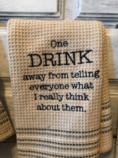 One drink towel  Dish towel