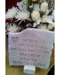 """Our Hearts Still Ache 11"""" x 10"""" Memorial Stone"""