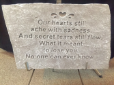 Our Hearts Still Ache, large stone w/stand