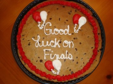 Giant Chocolate Chip  Cookie with Good Luck on  Finals! Surprise them!