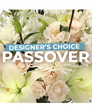 Passover Florals Designer's Choice in Hughes Springs, TX | Home Town Girls Flowers, Gifts, and Frames