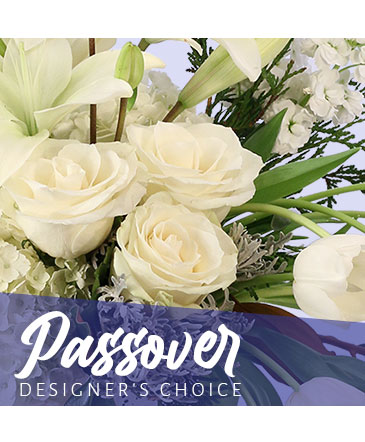 Passover Flowers Designer's Choice
