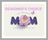 Precious Mom Designers Choice Arrangement