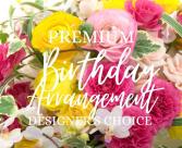 Premium Birthday Arrangement Designer's Choice
