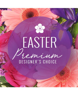 Premium Easter Florals Designer's Choice in Edson, AB | YELLOWHEAD FLORISTS LTD