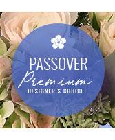 Premium Passover Florals Designer's Choice