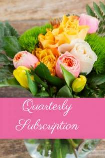 Quarterly Floral Subscription