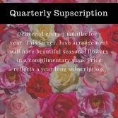 Quarterly Floral Subscription