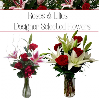 Roses & Lilies-Designer's Choice