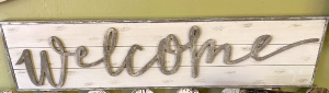 Rustic Welcome Sign  in Sonora, CA | SONORA FLORIST AND GIFTS