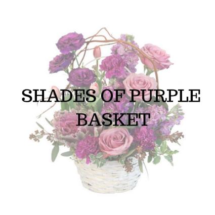 Shades of Purple  Basket Arrangement