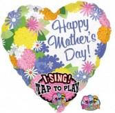 SINGING MOTHER'S DAY MYLAR