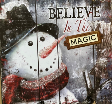 "Snowman Believe Sign 15"" x 15'"