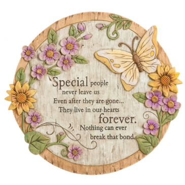 """Special people never leave us"" plaque"