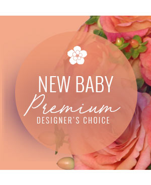Stylish New Baby Premium Designer's Choice in Ventura, CA | Mom And Pop Flower Shop
