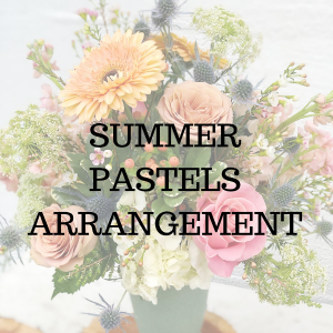 Summer Pastels  Arrangement in Huntington, TX | LIZA'S GARDEN