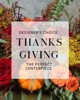 Thanks Giving Center[iece Fresh Flowers
