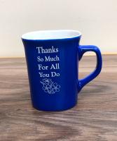 Thanks so much Engraved coffee mug