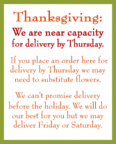 Thanksgiving Delivery Disclaimer The demand is overwhelming in Brattleboro, Vermont | WINDHAM FLOWERS