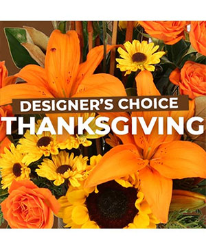 Thanksgiving Designer's Choice Custom Arrangement in Wakefield, RI | FLOWERTHYME FLORAL