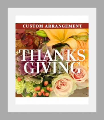 Thanksgiving Florals Custom Arrangement