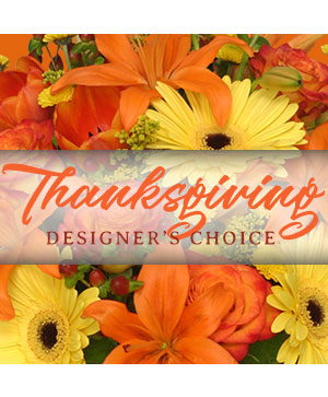 Thanksgiving Flowers Designer's Choice in Warman, SK | QUINN & KIM'S FLOWERS