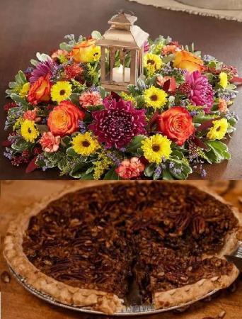 Pecan Pie & Centerpiece Thanksgiving Special