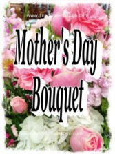 The Classic Mother's Day Fresh Bouquet