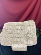 Those We Have Held Stone