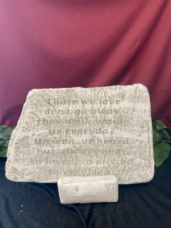 Those We Love Don't Go Away Stone