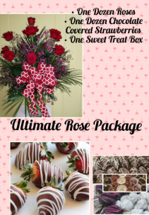 Ultimate Rose Package  Roses, Strawberries, sweet box