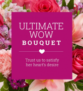 Ultimate Wow Bouquet