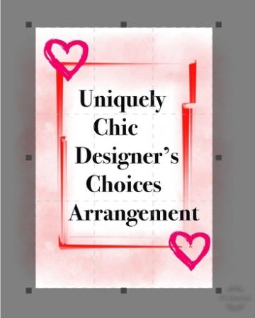 Uniquely Chic Designers Choice fresh flowers