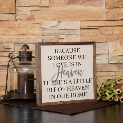 Wall Decor/Because Some We Love Sympathy Gift